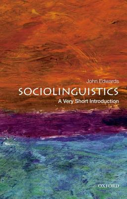 Sociolinguistics By Edwards, John