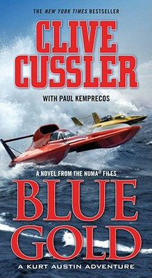 Blue Gold By Cussler, Clive/ Kemprecos, Paul (CON)